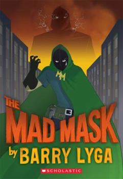 The Mad Mask 0545196531 Book Cover