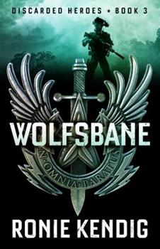 Wolfsbane - Book #3 of the Discarded Heroes