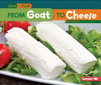 From Goat to Cheese - Book  of the Start to Finish, Second Series