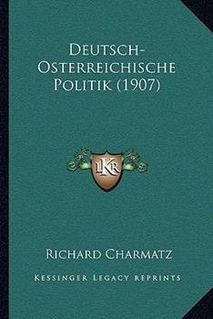 Paperback Deutsch-Osterreichische Politik Book