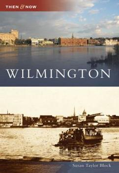 Wilmington - Book  of the  and Now