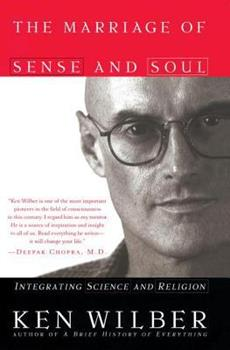 The Marriage of Sense and Soul: Integrating Science and Religion 0767903439 Book Cover