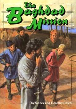 The Baghdad Mission (Adventures in Time) 0876148283 Book Cover