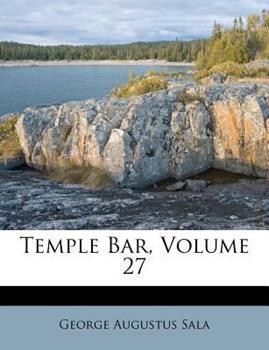 Paperback Temple Bar, Volume 27 Book