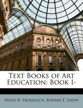 Paperback Text Books of Art Education : Book I- Book