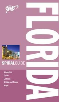 AAA Spiral Florida, 3rd Edition 1595084274 Book Cover