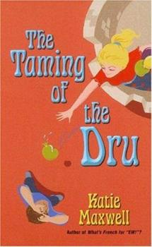 The Taming of the Dru - Book #4 of the Emily