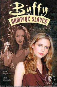 Buffy the Vampire Slayer: Haunted - Book  of the Buffyverse, Buffy The Vampire Slayer Season 5