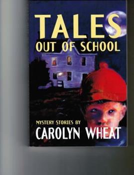 Tales out of School : Mystery Stories 1885941471 Book Cover