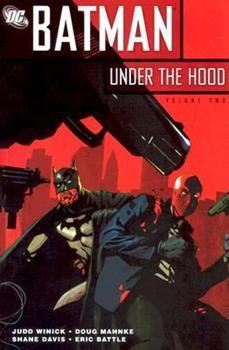 Batman: Under the Hood, Vol. 2 - Book #156 of the Modern Batman