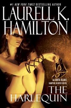 The Harlequin - Book #15 of the Anita Blake, Vampire Hunter