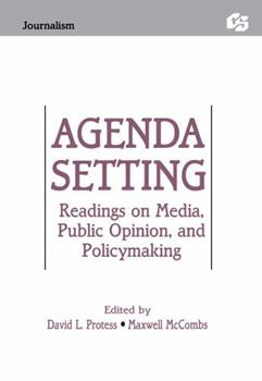 Paperback Agenda Setting: Readings on Media, Public Opinion, and Policymaking (Routledge Communication Series) Book