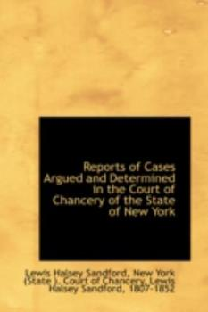 Paperback Reports of Cases Argued and Determined in the Court of Chancery of the State of New York Book