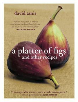A Platter of Figs and Other Recipes 1579653464 Book Cover