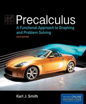 Precalculus: A Functional Approach to Graphing and Problem Solving 0534167829 Book Cover