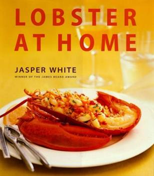 Lobster at Home 0684800772 Book Cover