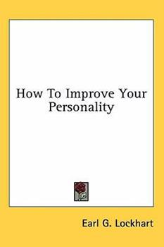 Hardcover How to Improve Your Personality Book