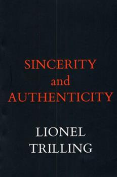 Sincerity and Authenticity 0674808614 Book Cover