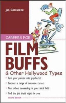 Careers for Film Buffs & Other Hollywood Types 0844241008 Book Cover