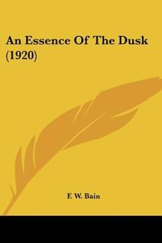 Paperback An Essence Of The Dusk (1920) Book
