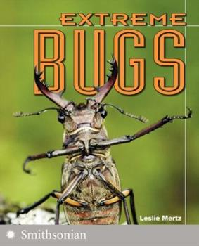 Extreme Bugs (The Extreme Wonders Series) 0060891475 Book Cover