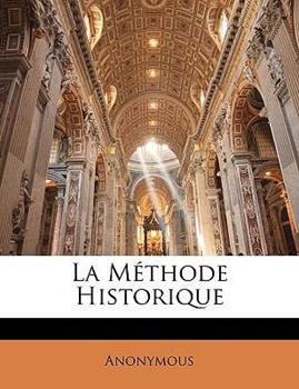 Paperback La M?thode Historique Book
