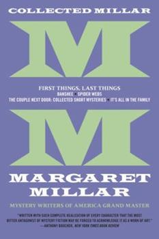 Collected Millar: First Things, Last Things: Banshee; Spider Webs; It's All in the Family; Collected Short Fiction 1681990326 Book Cover