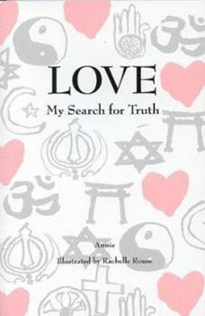 Love: My Search for Truth 0533145546 Book Cover