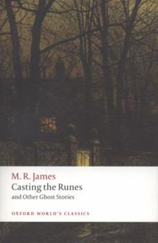 Casting the Runes and Other Ghost Stories (Oxford World's Classics) 0192817191 Book Cover