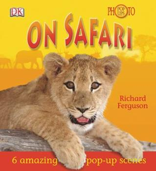 On Safari (Photo Pop-Ups) 0756625378 Book Cover