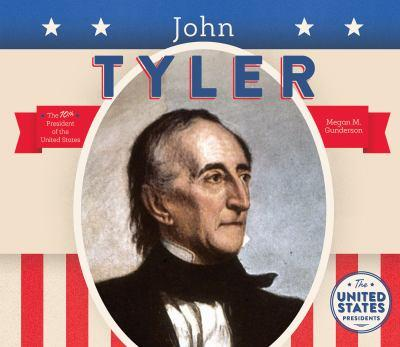 John Tyler - Book  of the United States Presidents *2017*