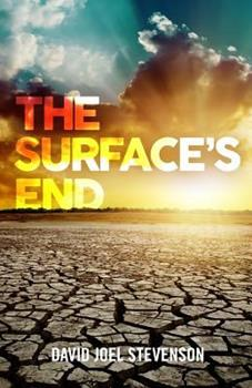 The Surface's End - Book #1 of the Surface's End