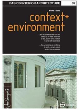 Basics Interior Architecture: Context and Environment (Basics Interior Architecture) 294037371X Book Cover