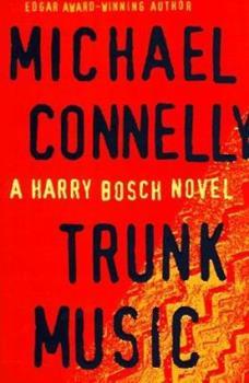 Hardcover Trunk Music (Harry Bosch) Book