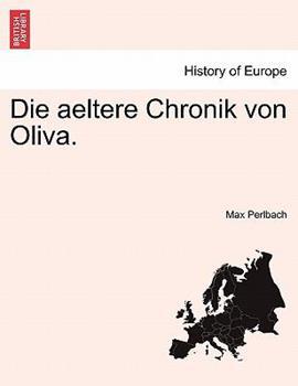 Paperback Die aeltere Chronik von Oliva. Book