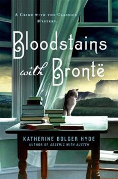 Bloodstains with Bronte - Book #2 of the Crime with the Classics