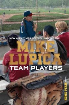 Team Players - Book #4 of the Home Team