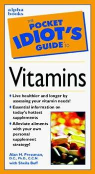 Pocket Idiot's Guide to Vitamins - Book  of the Pocket Idiot's Guide
