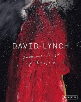 Hardcover David Lynch : Someone Is in My House Book