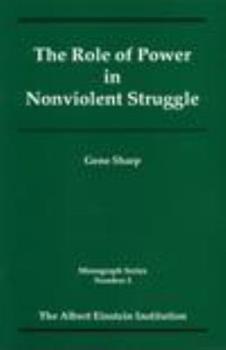 Role of Power in Nonviolent Struggles/No.3 (Monograph) 1880813025 Book Cover