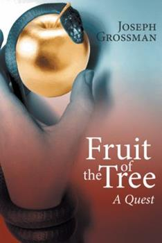 Hardcover Fruit of the Tree: A Quest Book