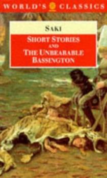 Short Stories and The Unbearable Bassington 0192831690 Book Cover