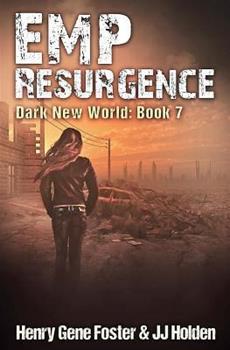 EMP Resurgence - Book #7 of the Dark New World