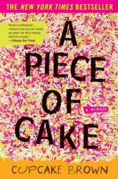 Paperback A Piece of Cake: A Memoir Book
