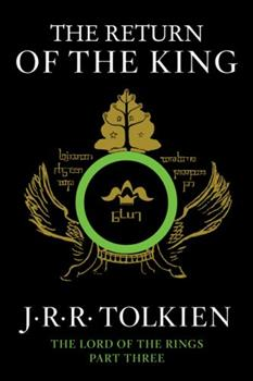 The Return of the King - Book #3 of the Lord of the Rings