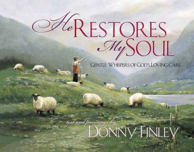 Hardcover He Restores My Soul Book