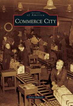 Commerce City - Book  of the Images of America: Colorado