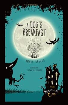 A Dog's Breakfast - Book #3 of the Nightmare Club