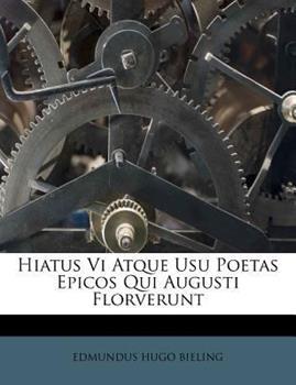 Paperback Hiatus VI Atque Usu Poetas Epicos Qui Augusti Florverunt Book