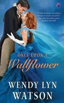 Once Upon A Wallflower 1500441481 Book Cover